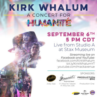Watch Kirk Whalum's live stream event - A concert for Humanité