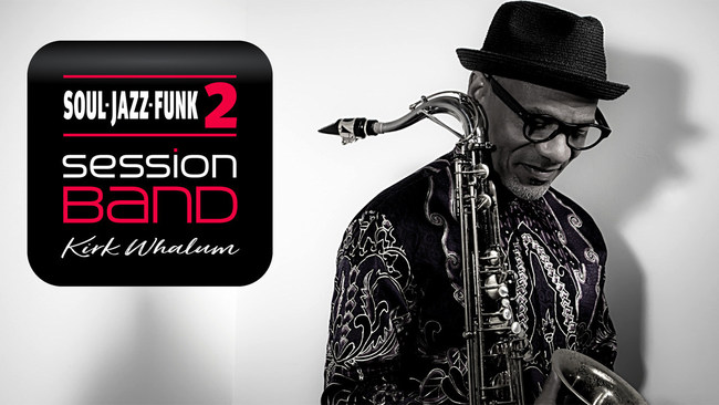 Kirk Whalum SessionBand Soul Jazz Funk 2